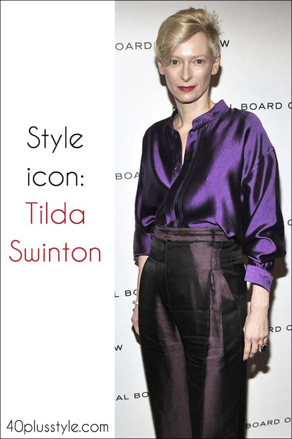 50 year old style icon Tilda Swinton shows us how to look young and hip, strong and confident and fashionable! | 40plusstyle.com