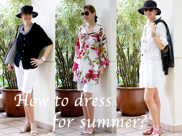 How to dress for summer