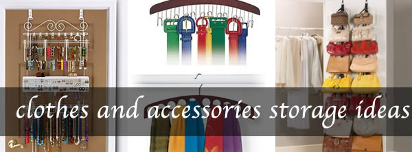 How to store clothes and accessories