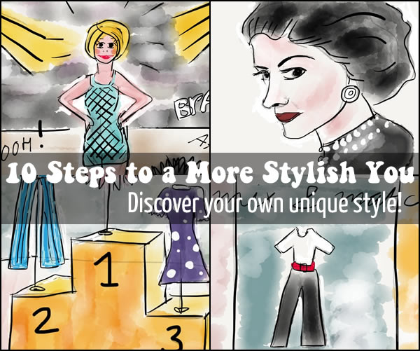10 steps to a more stylish you Style Course | 40PlusStyle.com