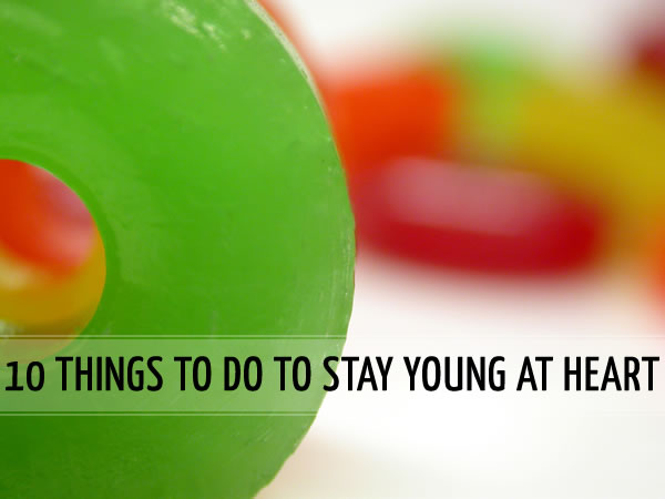 how to stay young at heart