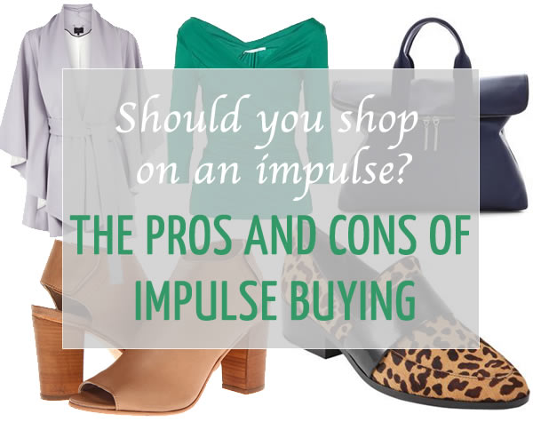 advantages and disadvantages of impulse buying