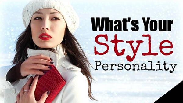 What Is Your Style Personality Find Out With This Quiz