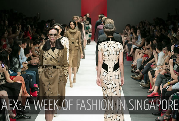 Asia Fashion Exchange: 5 glorious fashion events in Singapore! | 40plusstyle.com