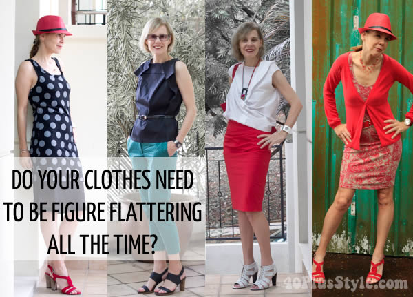 Do your clothes need to be figure flattering all the time? | 40plusstyle.com