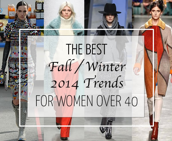 Trends For Womens Clothes Fall 2014 The best fashion trends for