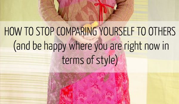 How to stop comparing yourself to others | 40plusstyle.com