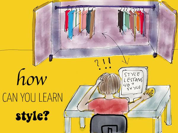 How can you learn style? | 40plusstyle.com