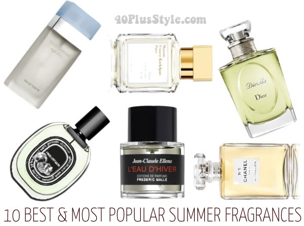The 10 best and most popular summer fragrances for 40+ women | 40plusstyle.com