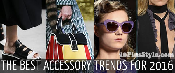 The best accessories trends for 2016 | 40plusstyle.com