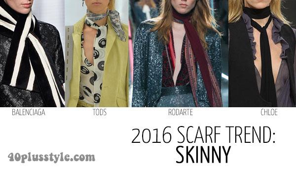 2016 scarf trend: skinny | 40plusstyle.com