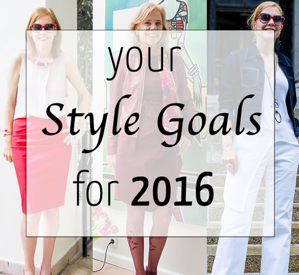 Your style goals for 2016 | 40plusstyle.com