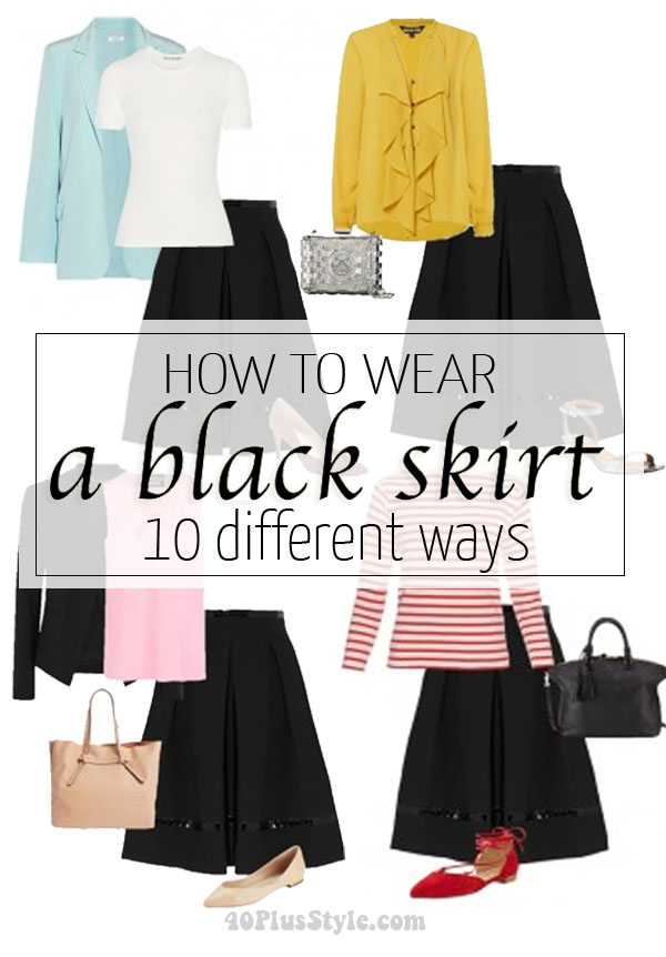 How to wear a black skirt 10 different ways | 40plusstyle.com