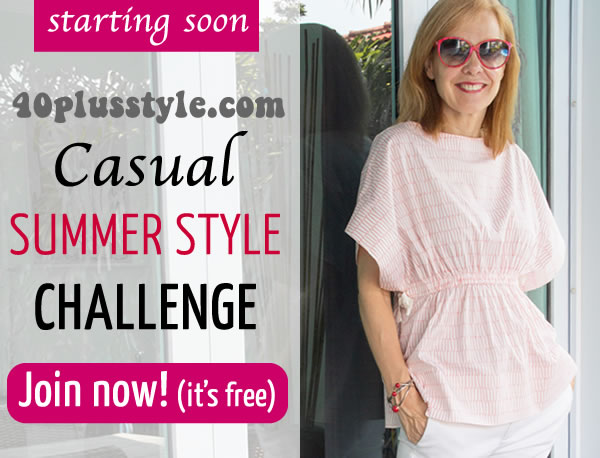 40+Style Casual Summer Style Challenge - Join now! (it's free) | 40plusstyle.com