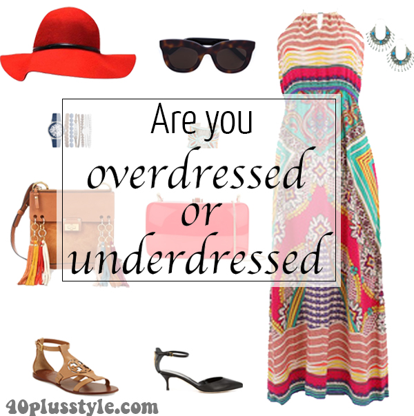 Are you over or underdressed? | 40plusstyle.com
