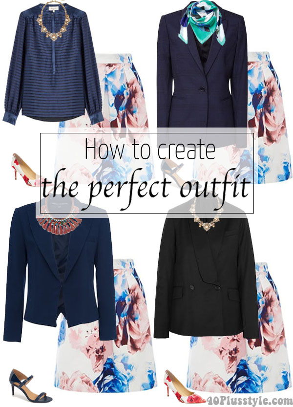 How To Create The Perfect Outfit | 40plusstyle.com