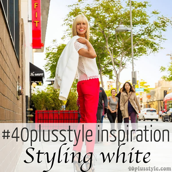 #40plusstyle Inspiration: Styling the color white | 40plusstyle.com
