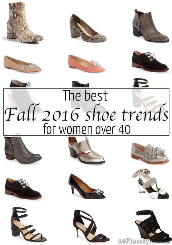 The best fall 2016 shoe trends for women over 40 | 40plusstyle.com