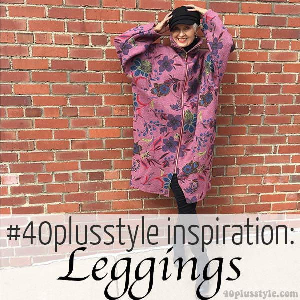 #40plusstyle Inspiration: Leggings | 40plusstyle.com