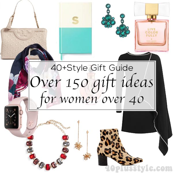 40+Style Gift guide...Over 150 gift ideas | 40plusstyle.com