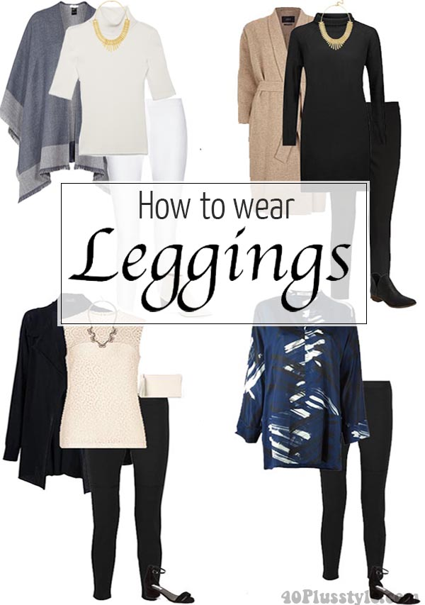 How To Wear Leggings Over 40 50 60 And Beyond