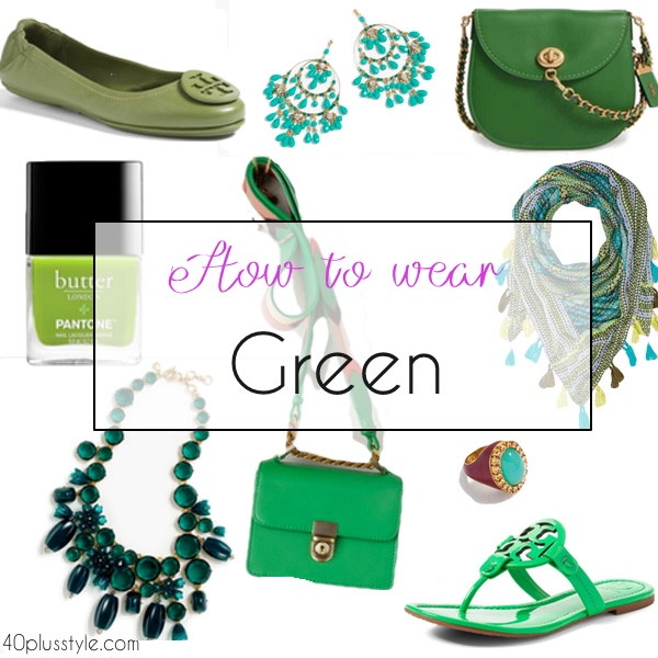 How to wear green this season | 40plusstyle.com