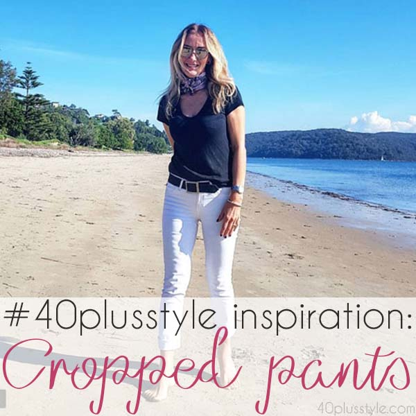 #40plusstyle inspiration: Cropped Pants for Summer | 40plusstyle.com