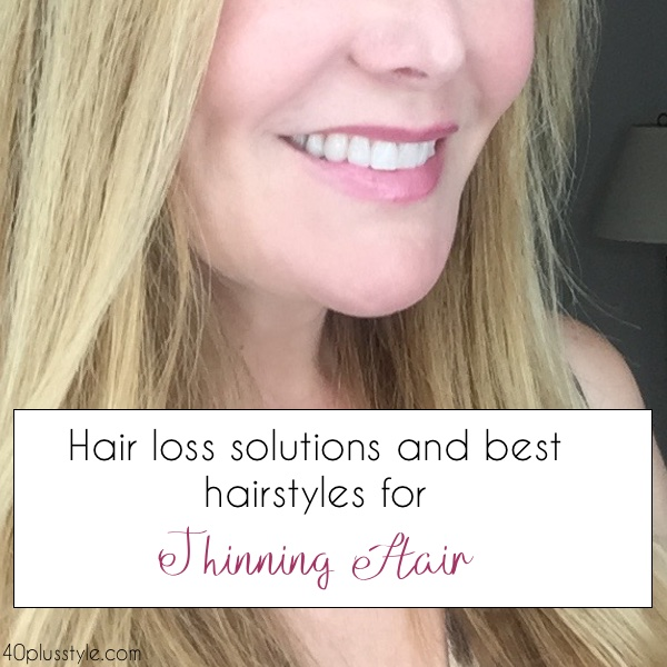 Hair loss solutions and best hairstyles for thinning hair   40plusstyle.com