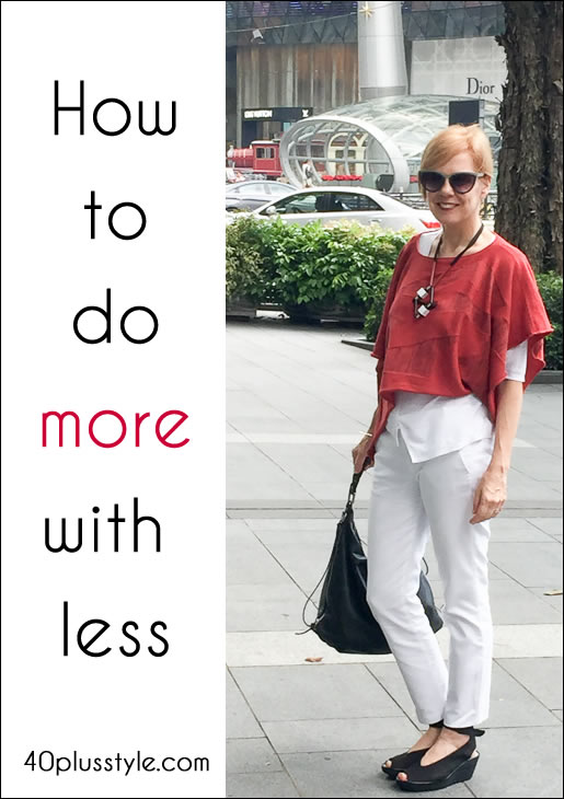 How to do more with less - or why it's ok to wear the same outfit multiple times | 40plusstyle.com