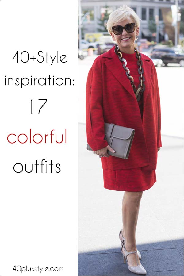 40+ streetstyle inspiration: 17 colorful outfits | 40plusstyle.com