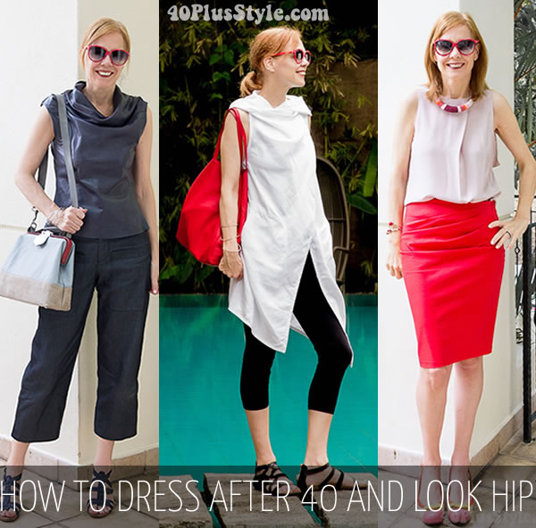 How To Dress After 40 And Still Look Hip Some Dressing Tips For Women Over 40