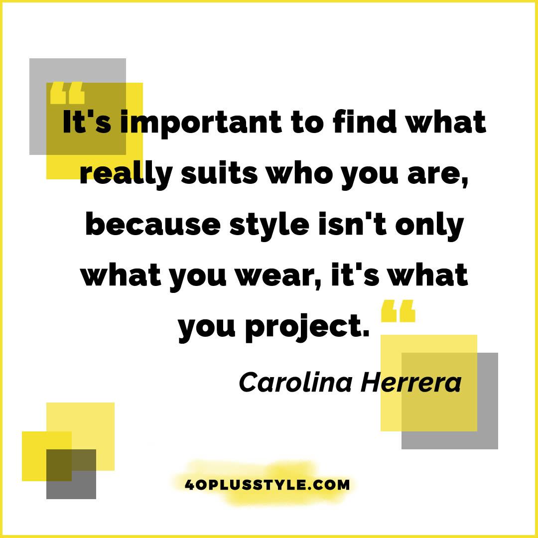 Style quote Carolina Herrera | 40plusstyle.com