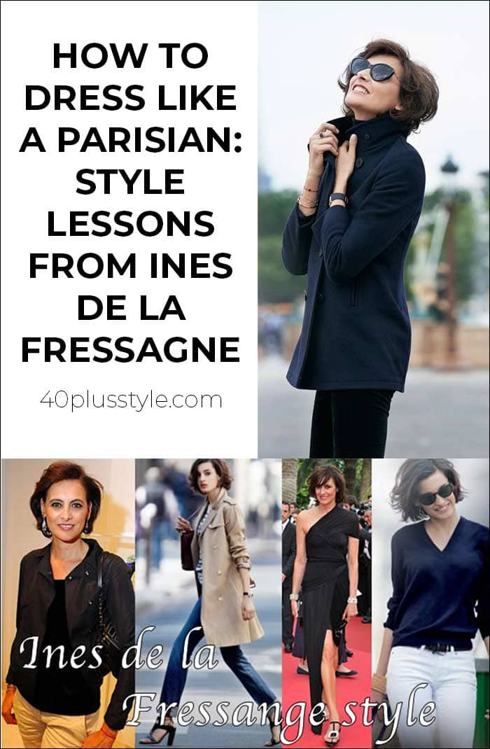 How to dress like a Parisian - style lessons from Ines de la Fressagne | 40plusstyle.com