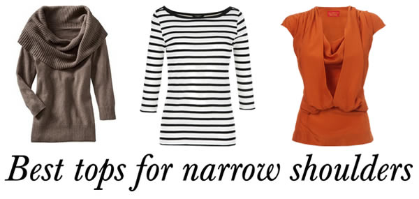 Best tops for narrow shoulders