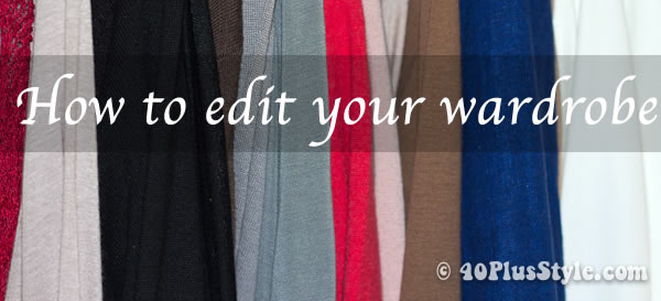 How to edit your wardrobe
