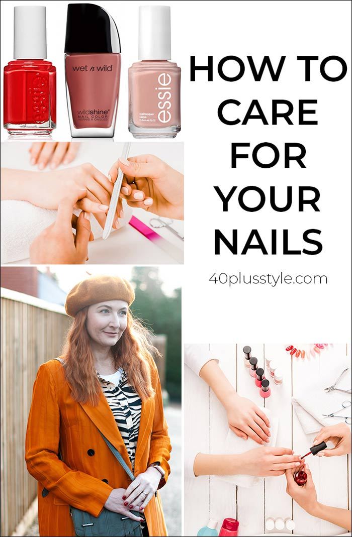 How to care for your nails | 40plusstyle.com