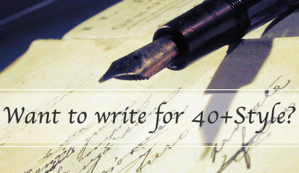 Write for 40+Style! | 40plusstyle.com