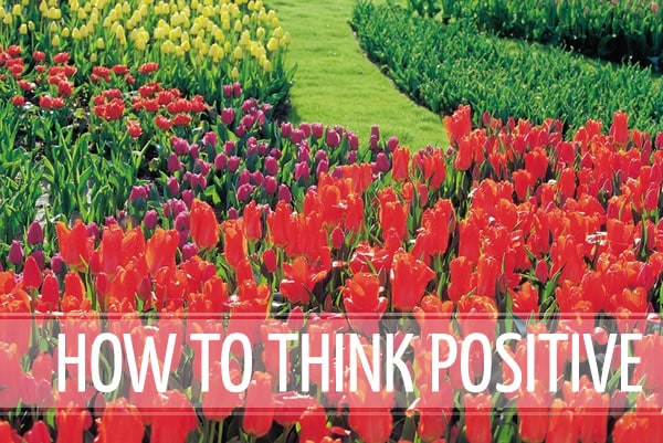 How to think positive | 40plusstyle.com