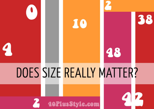 Women's clothing sizing - Does size matter? | 40plusstyle.com