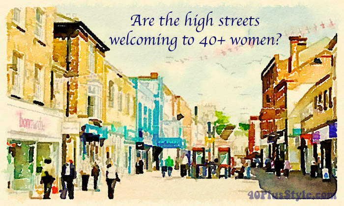how 40+ women feel about being ignored in the high streets   40plusstyle.com