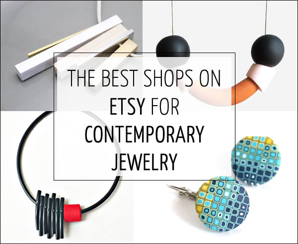 The best shops on Etsy for contemporary jewelry - Perfect for gifts this season!