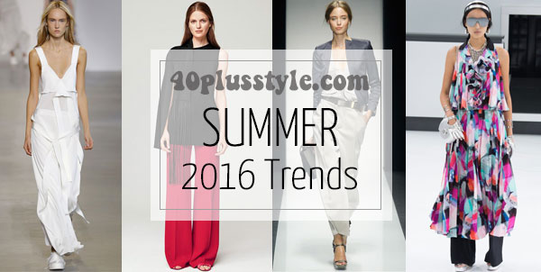 The best trends for spring and summer 2016 for women over 40 | 40plusstyle.com