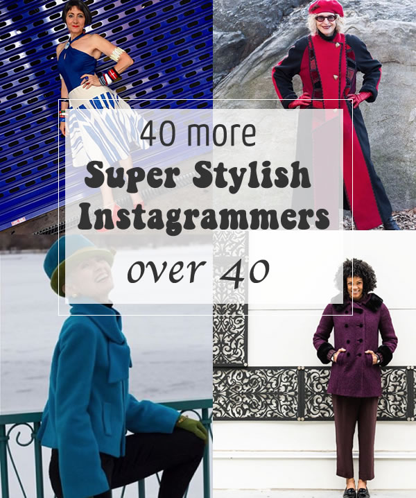 40 more super stylish instagrammers over 40 you should follow right now | 40plusstyle.com