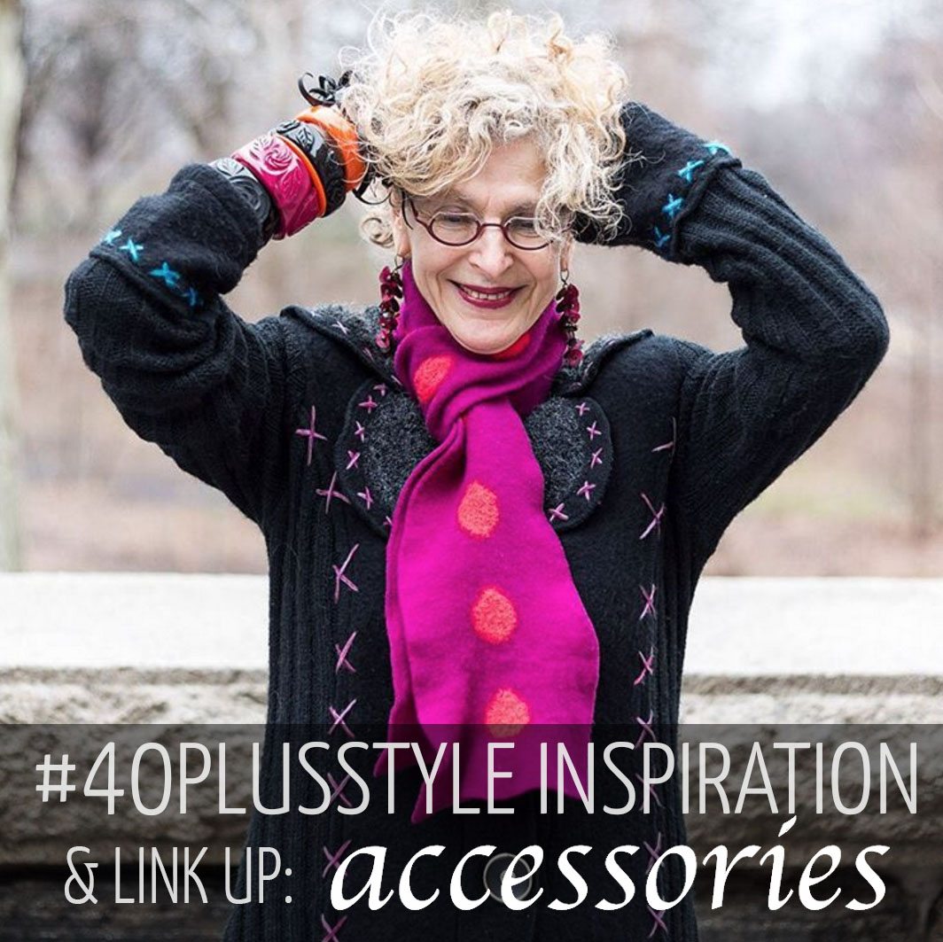 #40plusstyle inspiration: Accessories - which is your favorite look? | 40plusstyle.com