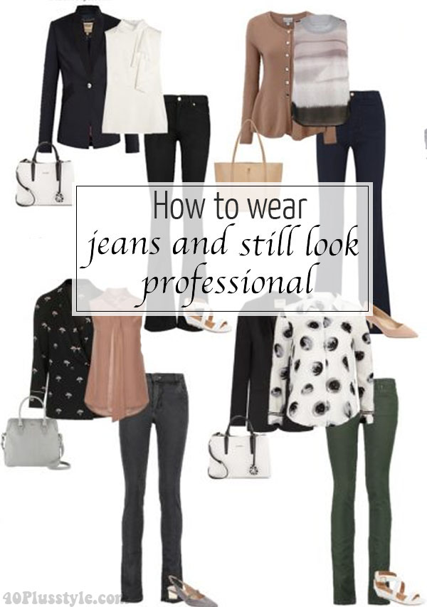 How to wear jeans to work and still look professional | 40plusstyle.com