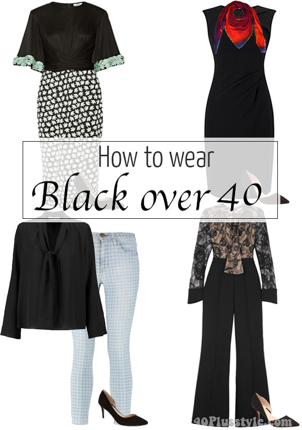 How to wear black over 40 | 40plusstyle.com