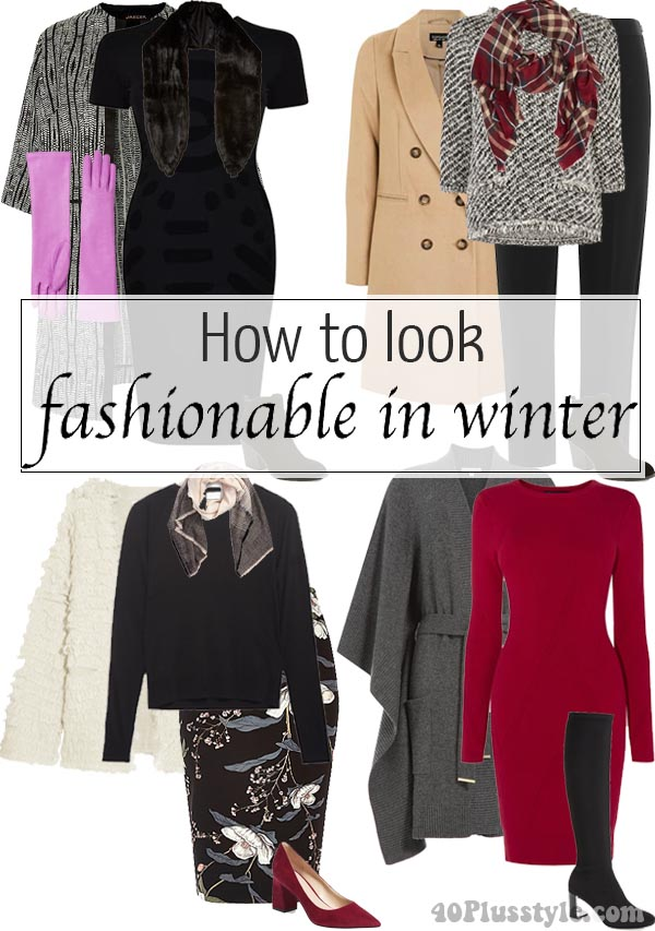 How to look fashionable in winter | 40plusstyle.com