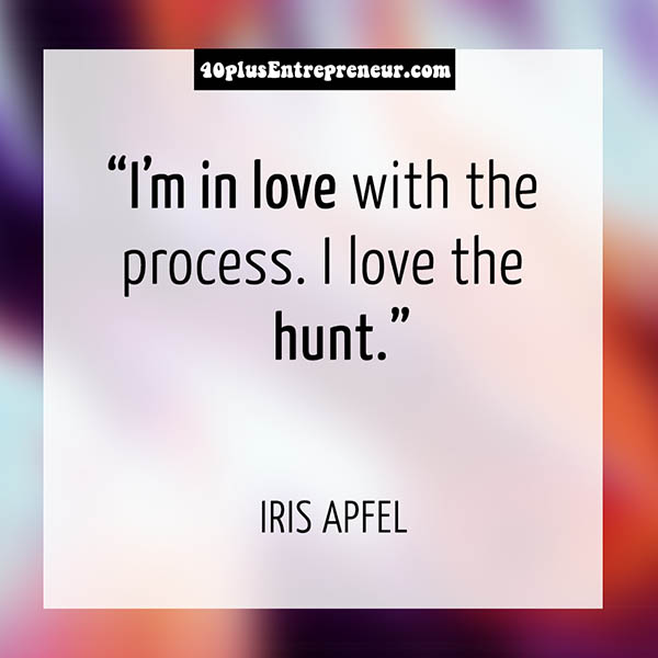 Iris Apfel style quote   40plusstyle.com