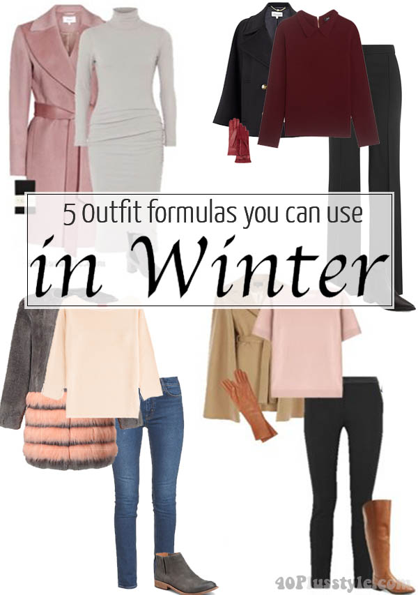 5 outfit formulas for winter - Which of these 12 outfits is your favorite? | 40plusstyle.com