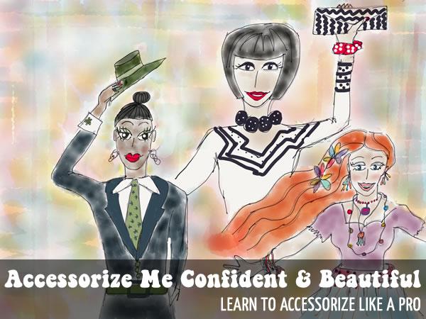 Accessorize Me Confident & Beautiful Course | 40plusstyleCourses.com